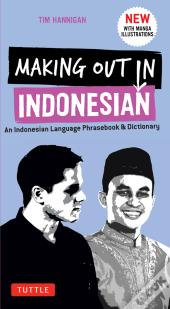 Making Out In Indonesian Phrasebook & Dictionary