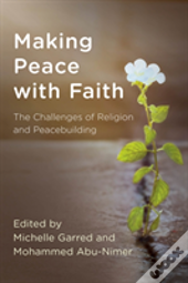 Making Peace With Faith
