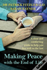 Making Peace With The End Of Life