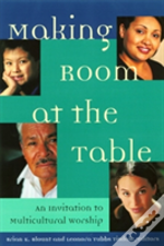 Making Room At Table