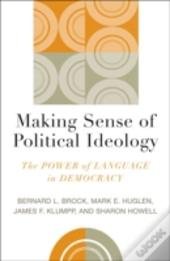 Making Sense Of Political Ideology