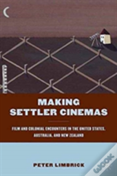 Making Settler Cinemas