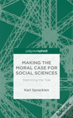 Making The Moral Case For Social Sciences