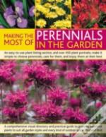 Making The Most Of Perennials In The Garden