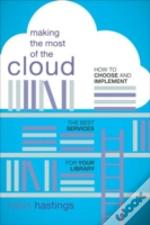Making The Most Of The Cloud
