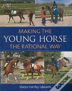Making The Young Horse The Rational Way