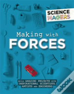 Making With Forces