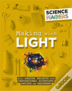 Making With Light