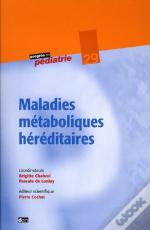 Maladies Metaboliques Hereditaires