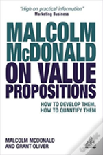 Malcolm Mcdonald On Value Propositions