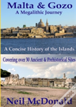 Malta & Gozo A Megalithic Journey