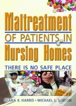 Maltreatment Of Patients In Nursing Homes