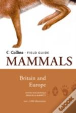 Mammals Of Britain And Europe