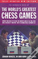 Mammoth Book Of The World'S Greatest Chess Games