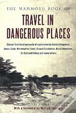 MAMMOTH BOOK OF TRAVEL IN DANGEROUS PLACES