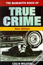 Mammoth Book Of True Crime