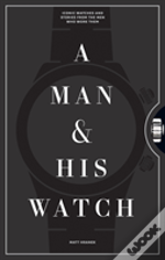 Man & His Watch A