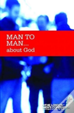Man To Man About God