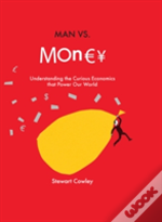 Man Vs Money