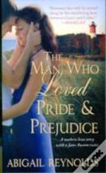 Man Who Loved Pride & Prejudice