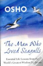 Man Who Loved Seagulls