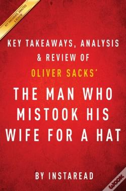 Wook.pt - Man Who Mistook His Wife For A Hat: By Oliver Sacks | Key Takeaways, Analysis & Review