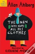Man Who Wore All His Clothes