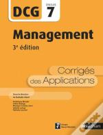 Management - Dcg - Epreuve 7 - Corriges Des Applications 2017