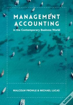 Wook.pt - Management Accounting In The Contemporary Business World