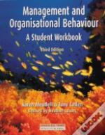 Management And Organisational Behaviourstudent'S Workbook