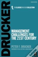 Management Challenges For The 21st Century