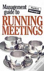 Management Guide To Running Meetings