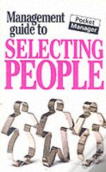Management Guide To Selecting People
