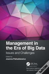 Management In The Era Of Big Data