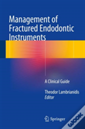 Management Of Fractured Instruments