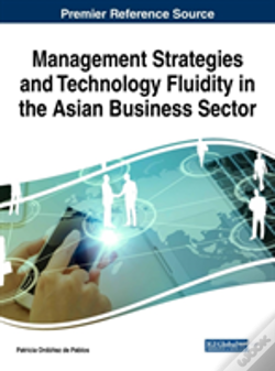 Wook.pt - Management Strategies And Technology Fluidity In The Asian Business Sector