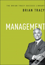 Management: The Brian Tracy Success Library