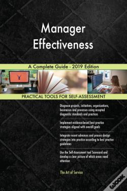 Wook.pt - Manager Effectiveness A Complete Guide - 2019 Edition