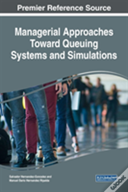 Wook.pt - Managerial Approaches Toward Queuing Systems And Simulations