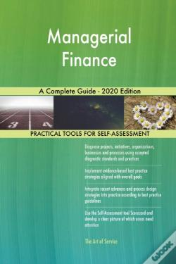 Wook.pt - Managerial Finance A Complete Guide - 2020 Edition