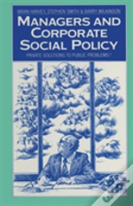 Managers And Corporate Social Policy