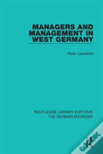 Managers And Management In West Germany