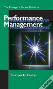 Managers Pocket Guide To Performance Management