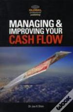 Managing And Improving Your Cash Flow