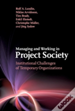 Managing And Working In Project Society