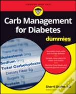 Managing Carbs With Diabetes For Dummies