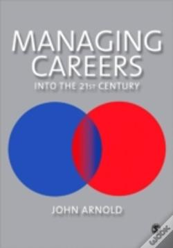 Wook.pt - Managing Careers Into The 21st Century