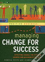 Managing Change For Success