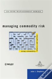Managing Commodity Risk
