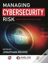 Managing Cybersecurity Risk